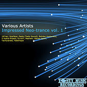 Impressed Neo-Trance Vol. 1 by Various Artists