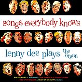 Songs Everybody Knows by Lenny Dee