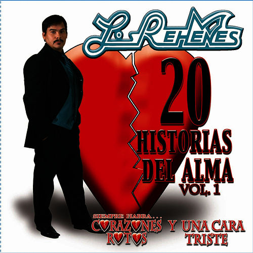 20 Historias Del Alma Vol. I by Los Rehenes