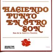 Son de la América Nuestra by Haciendo Punto en Otro Son