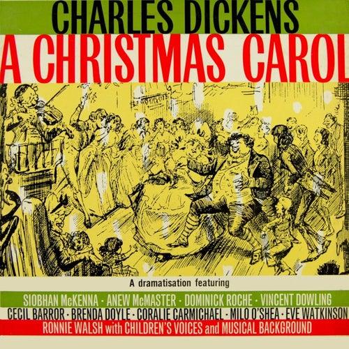 Charles Dickens 'A Christmas Carol' by Original Cast