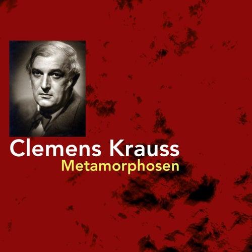 Metamorphosen by Clemens Krauss