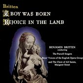 A Boy Was Born/Rejoice In The Lamb by The Purcell Singers