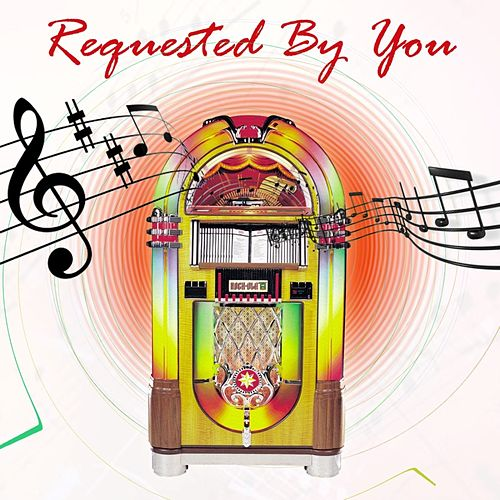 Requested By You by Various Artists