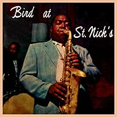 Bird At St. Nick's by Charlie Parker