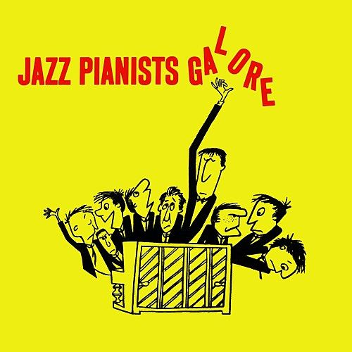 Jazz Pianists Galore by Various Artists