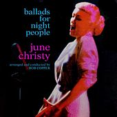 Ballads For Night People by June Christy