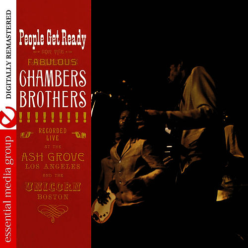 People Get Ready (Digitally Remastered) by The Chambers Brothers