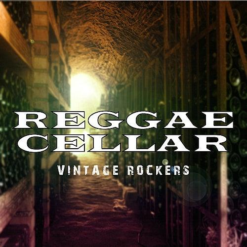 Reggae Cellar Vintage Rockers Platinum Edition by Various Artists