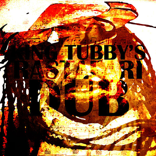 King Tubby's Rastafari Dub Platinum Edition by King Tubby