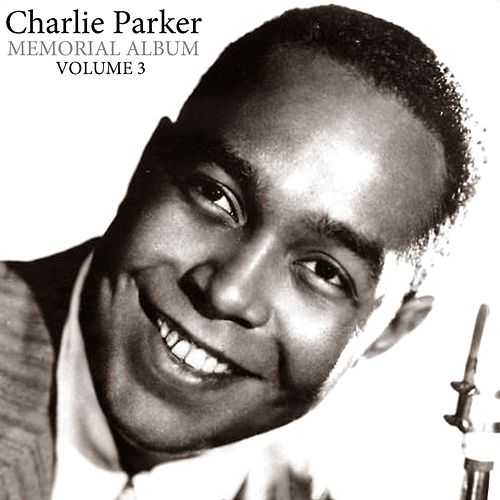 Memorial Album Volume 3 by Charlie Parker