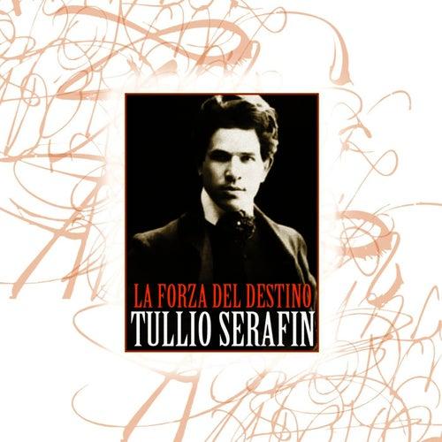 La Forza Del Destino by Tullio Serafin