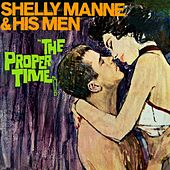 The Proper Time by Shelly Manne