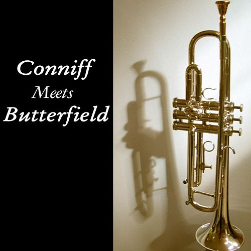 Conniff Meets Butterfield by Ray Conniff