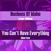 Duchess Of Idaho/You Can't Have Everything by Various Artists