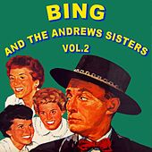 Bing And The Andrews Sisters Volume 2 by Bing Crosby