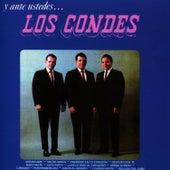 Y Ante Ustedes... Los Condes by Trío Los Condes