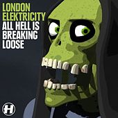 All Hell Is Breaking Loose by London Elektricity