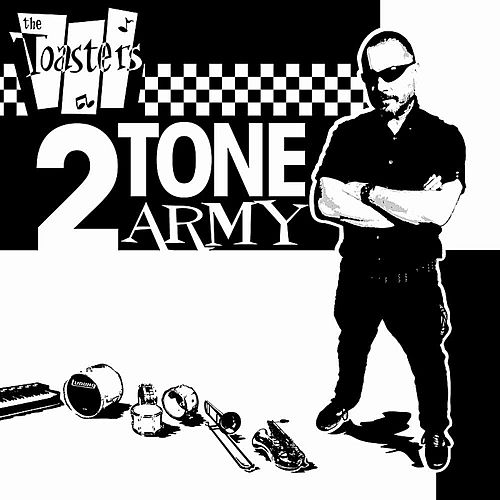 2Tone Army by The Toasters