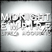 Live & Acoustic by Midnight Empire