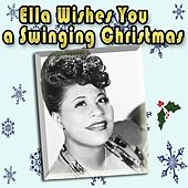 Ella Wishes You a Swinging Christmas by Ella Fitzgerald