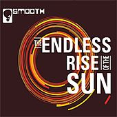 The Endless Rise of the Sun by Smooth
