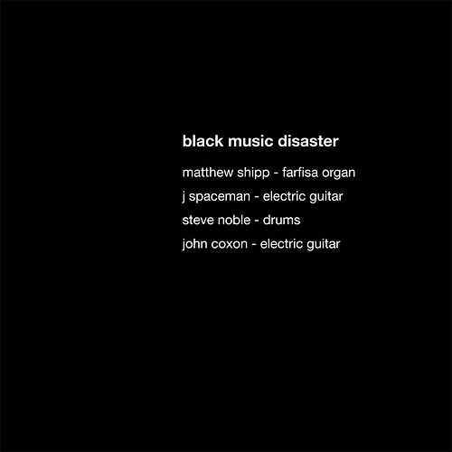 Black Music Disaster by Black Music Disaster