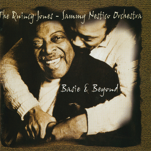 Basie & Beyond by Quincy Jones