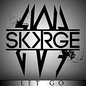 Let Go by Skorge