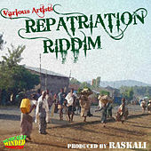Repatriation Riddim by Various Artists
