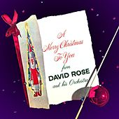 A Merry Christmas To You by David Rose And His Orchestra