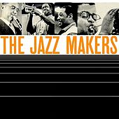 The Jazz Makers by Various Artists