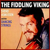 The Fiddling Viking by Svend Asmussen