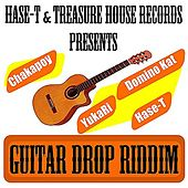 Hase-T & Treasure House Records Presents Guitar Drop Riddim by Various Artists