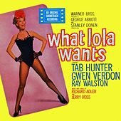 What Lola Wants by Various Artists