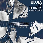Blues In Thirds by Various Artists