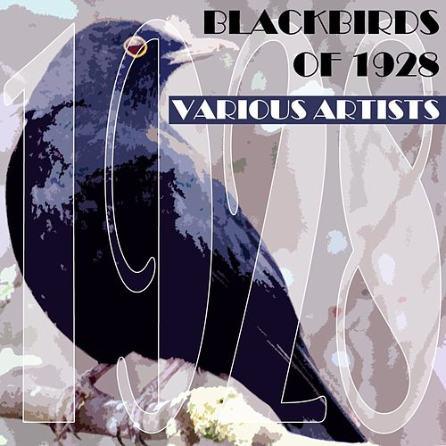 Blackbirds Of 1928 by Various Artists