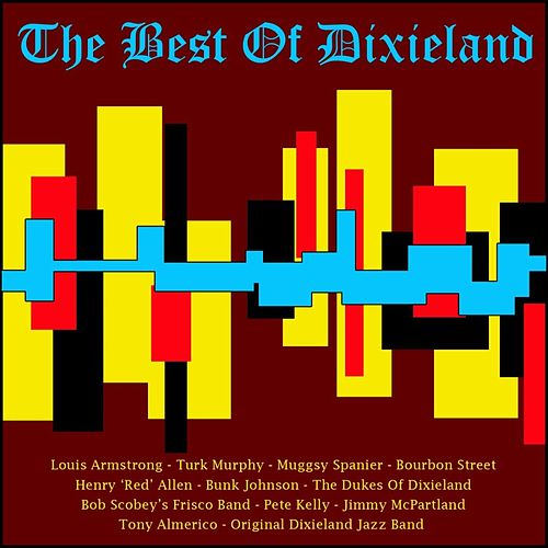 The Best Of Dixieland by Various Artists
