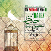 Hafez, The Beloved Is Here Ii by Dariush