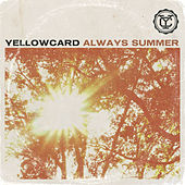 Always Summer - Single by Yellowcard