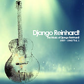 The Music of Django Reinhardt 1937 - 1942, Vol. 1 by Django Reinhardt