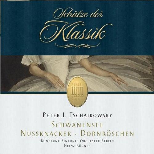 Tchaikovsky: Nutcracker, Sleeping Beauty & Swan Lake (Schätze der Klassik) by Rundfunk-Sinfonieorchester Berlin