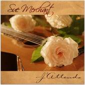 J'Attends (I wait) by Sue Merchant