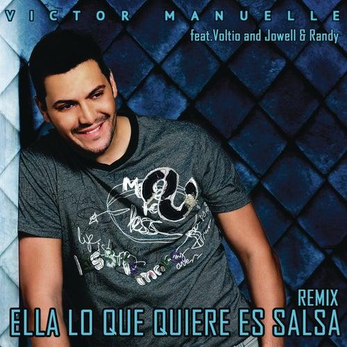 Ella Lo Que Quiere Es Salsa (Reggaeton Remix) by Víctor Manuelle