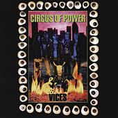 Vices by Circus of Power