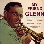My Friend Glenn by Ray Eberle