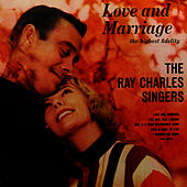 Love And Marriage by Ray Charles Singers