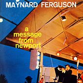 A Message From Newport by Maynard Ferguson