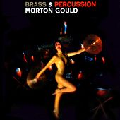 Brass And Percussion by Morton Gould