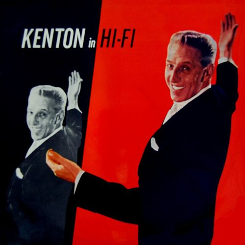 Kenton In Hi Fi by Stan Kenton